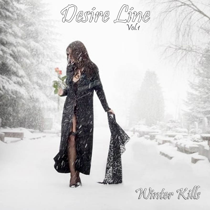 Desire Line Vol.1 - Winter Kills