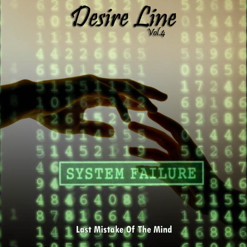 Desire Line Vol.4 - Last Mistake Of The Mind