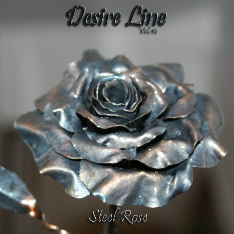 Desire Line Vol.10 - Steel Rose