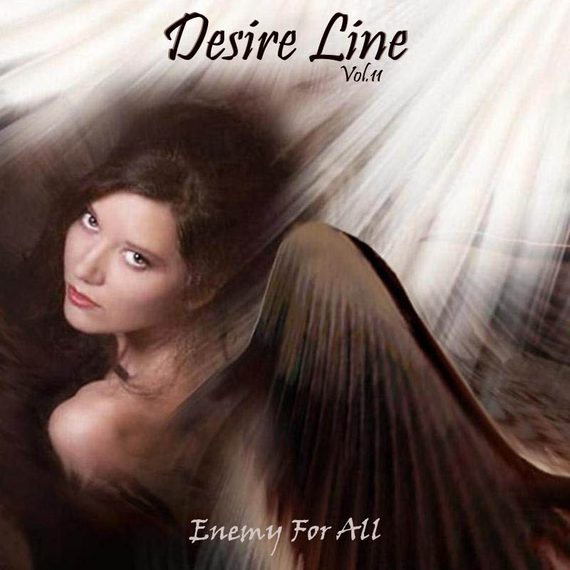 Desire Line Vol.11 - Enemy For All
